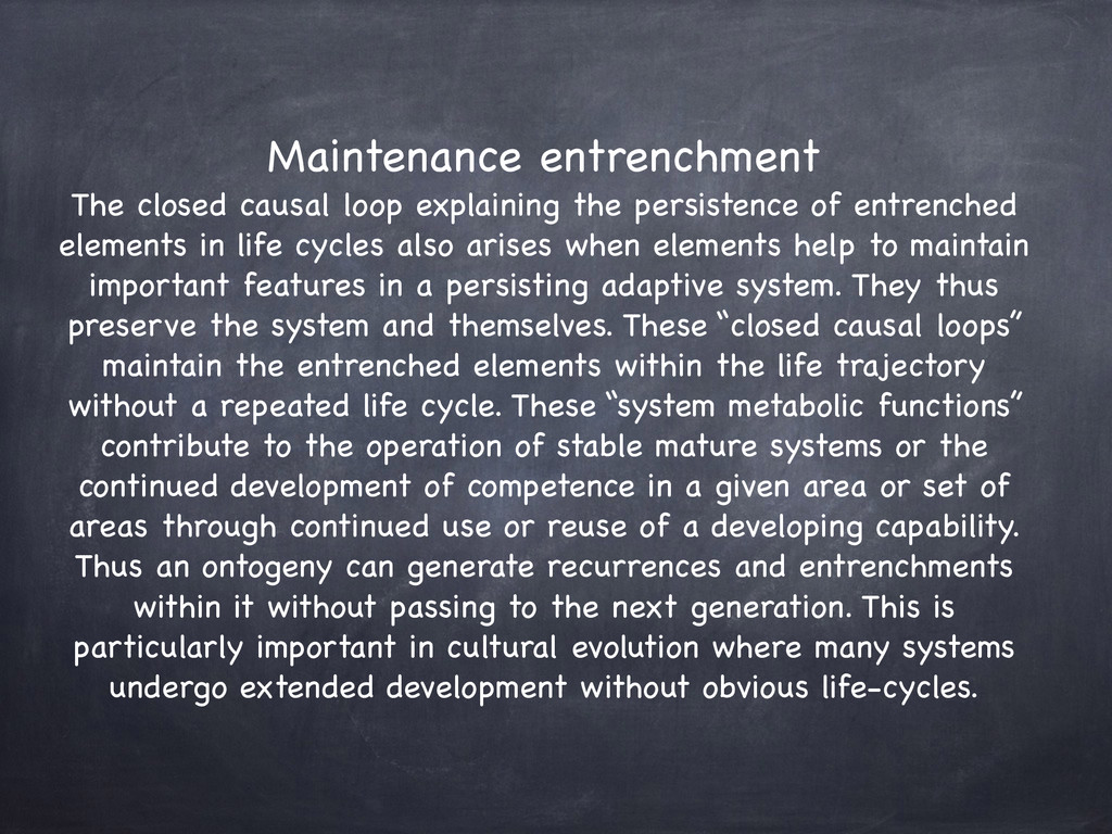 Maintenance entrenchment  The closed causal lo...
