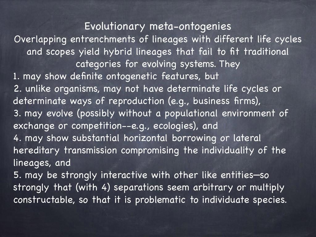 Evolutionary meta-ontogeniesç  Overlapping ent...
