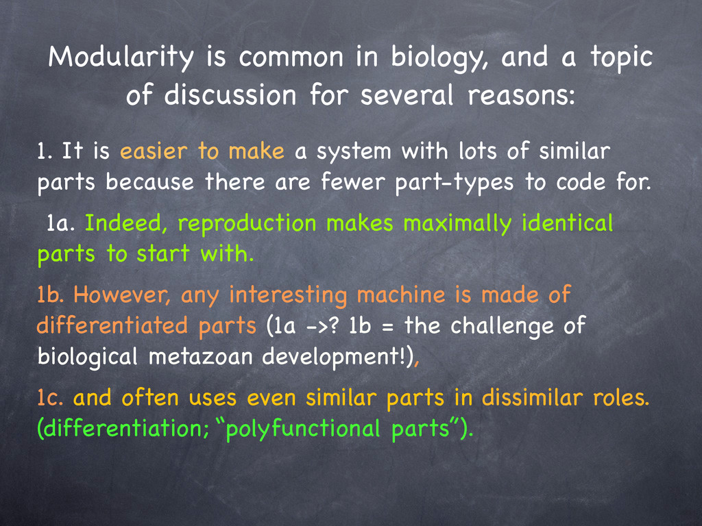 Modularity is common in biology, and a topic of...