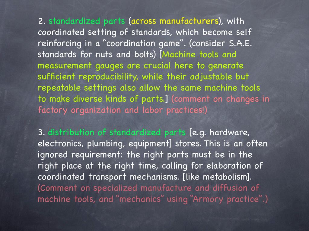 2. standardized parts (across manufacturers), w...