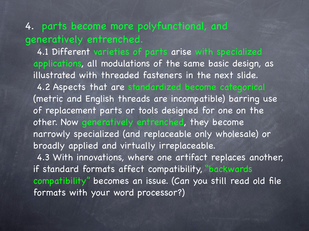 4. parts become more polyfunctional, and genera...