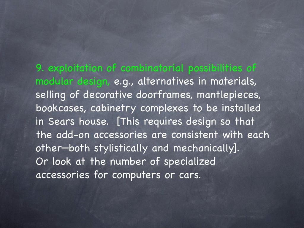 9. exploitation of combinatorial possibilities ...