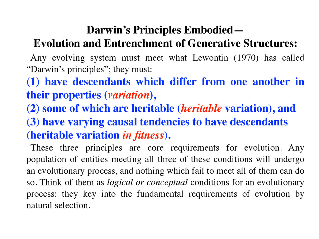 Darwin's Principles Embodied—  Evolution and ...