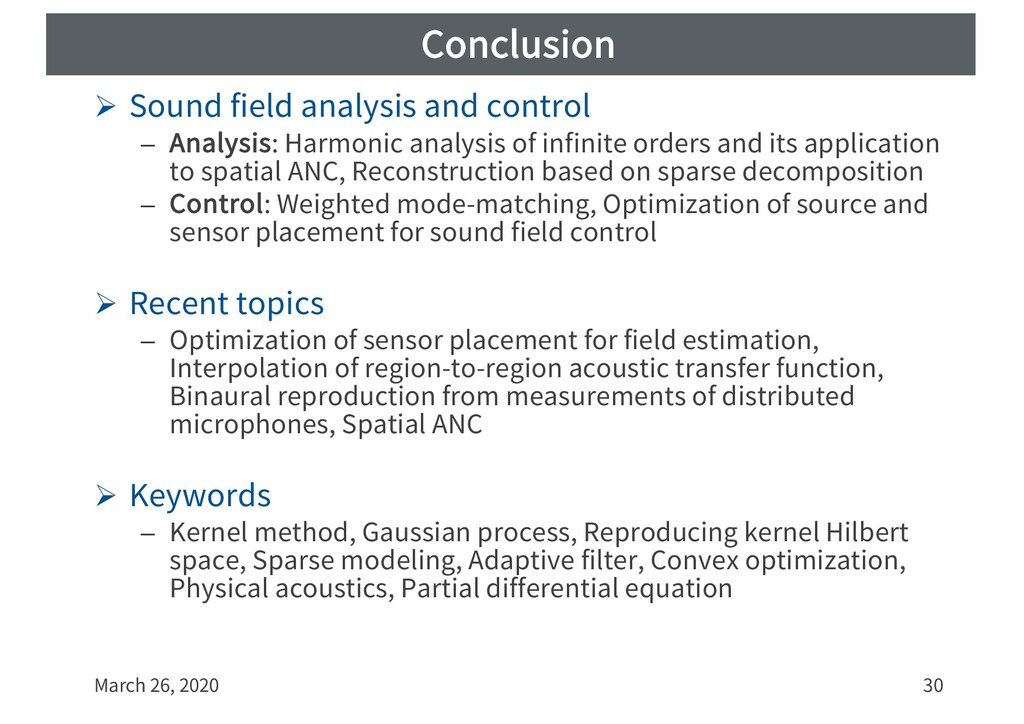 Conclusion Ø Sound field analysis and control –...