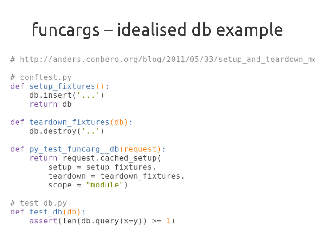 funcargs – idealised db example