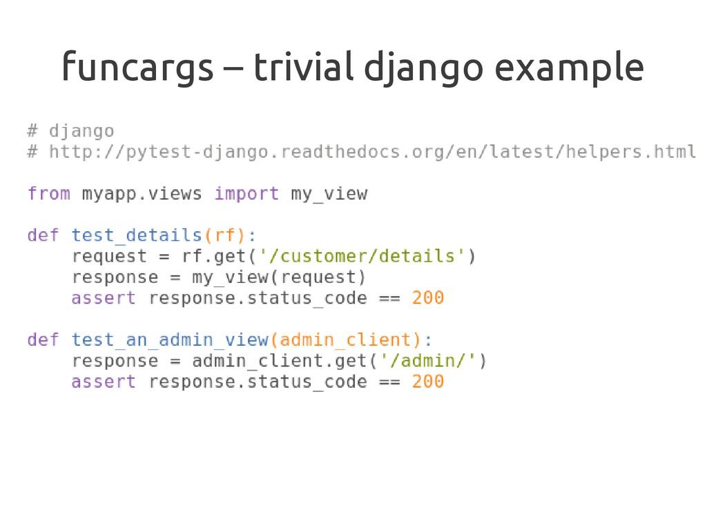 funcargs – trivial django example