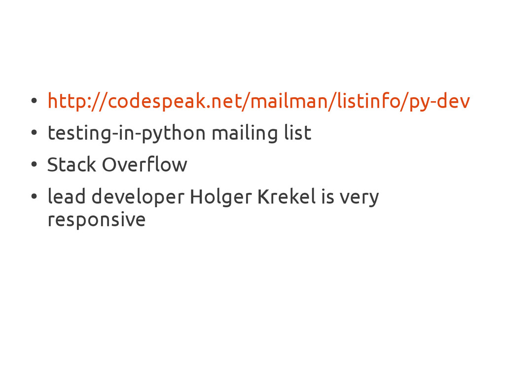 ● http://codespeak.net/mailman/listinfo/py-dev ...