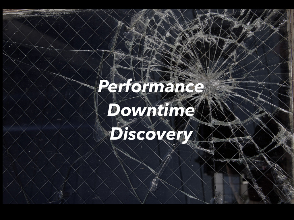 Performance Downtime Discovery