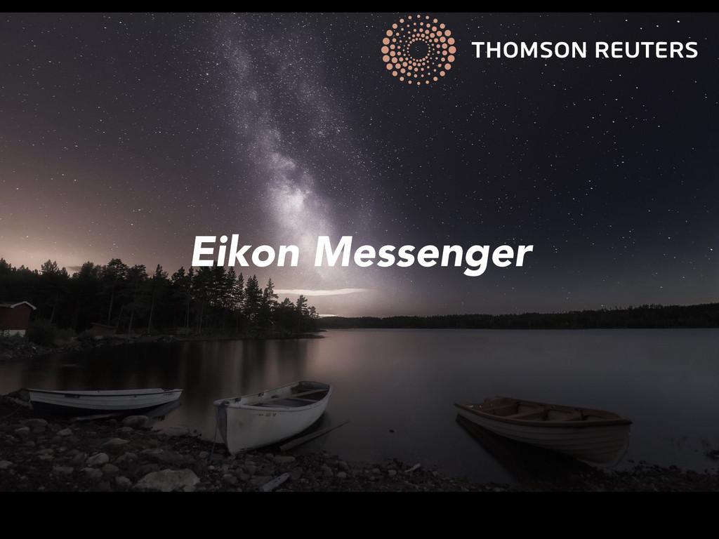 Eikon Messenger