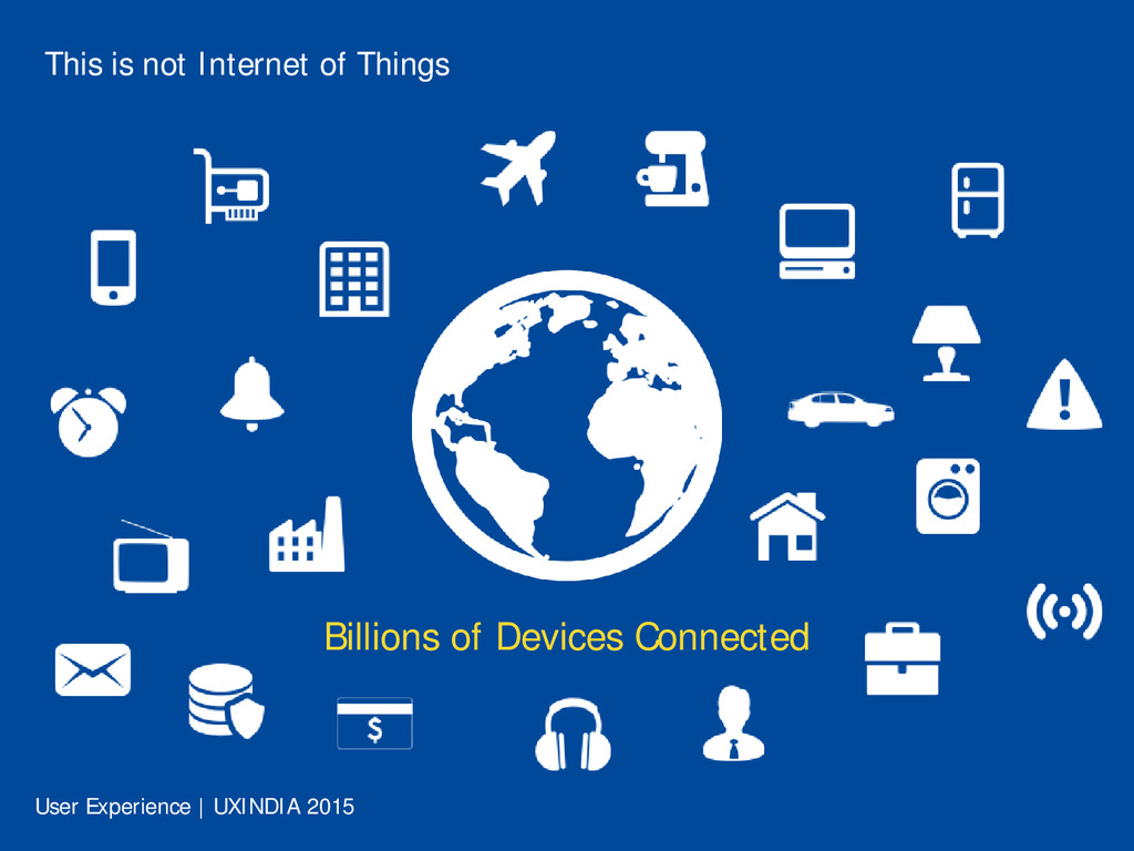 This is not Internet of Things Billions of Devi...
