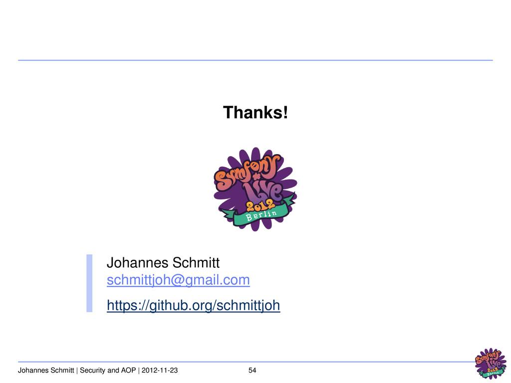 54 Johannes Schmitt | Security and AOP | 2012-1...