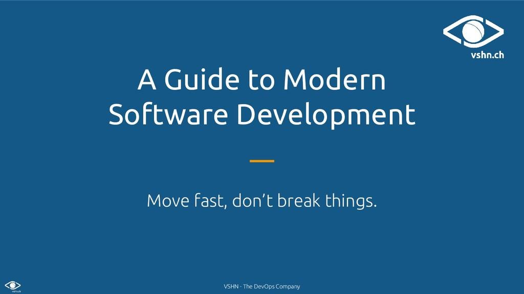 VSHN - The DevOps Company A Guide to Modern Sof...