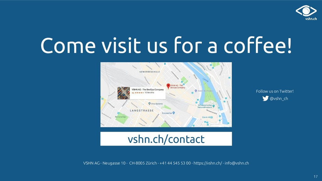 Come visit us for a coffee! VSHN AG - Neugasse ...