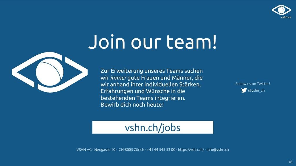 Join our team! vshn.ch/jobs Zur Erweiterung uns...