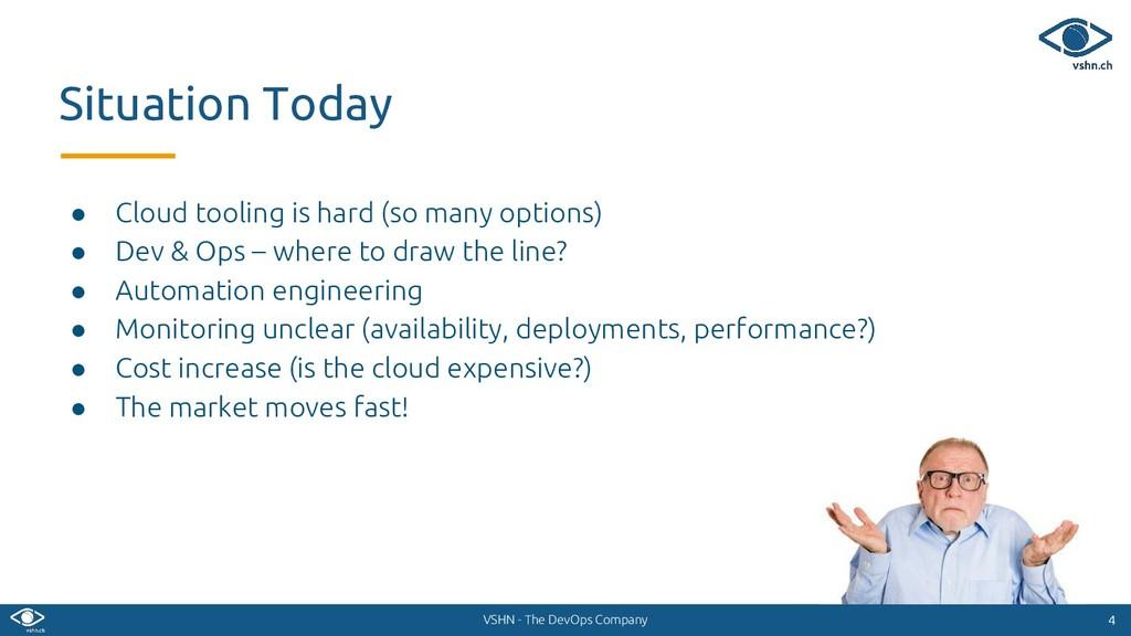 VSHN - The DevOps Company ● Cloud tooling is ha...