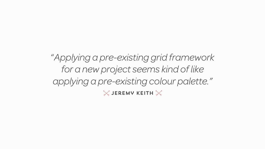 """""""Applying a pre-existing grid framework for a n..."""