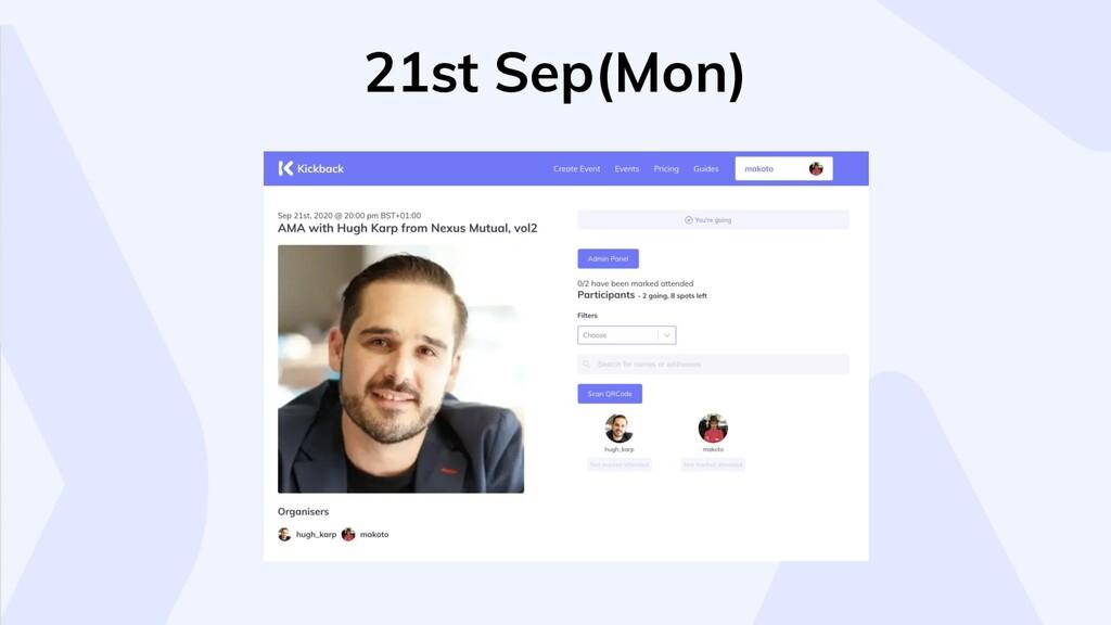21st Sep(Mon)