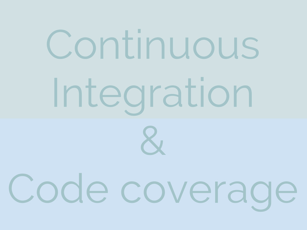 Continuous Integration & Code coverage