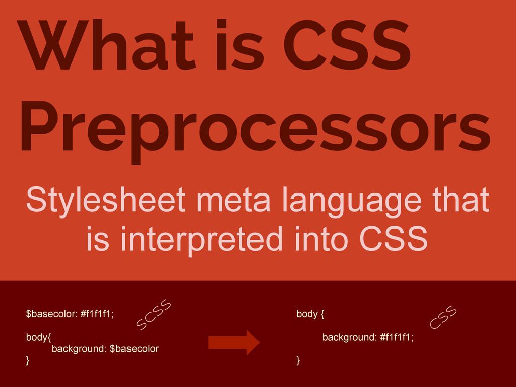 What is CSS Preprocessors Stylesheet meta langu...