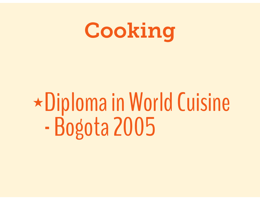 Cooking ★Diploma in World Cuisine - Bogota 2005