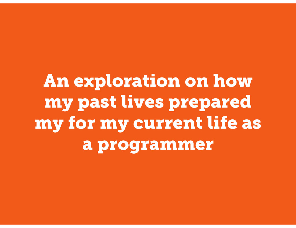An exploration on how my past lives prepared my...
