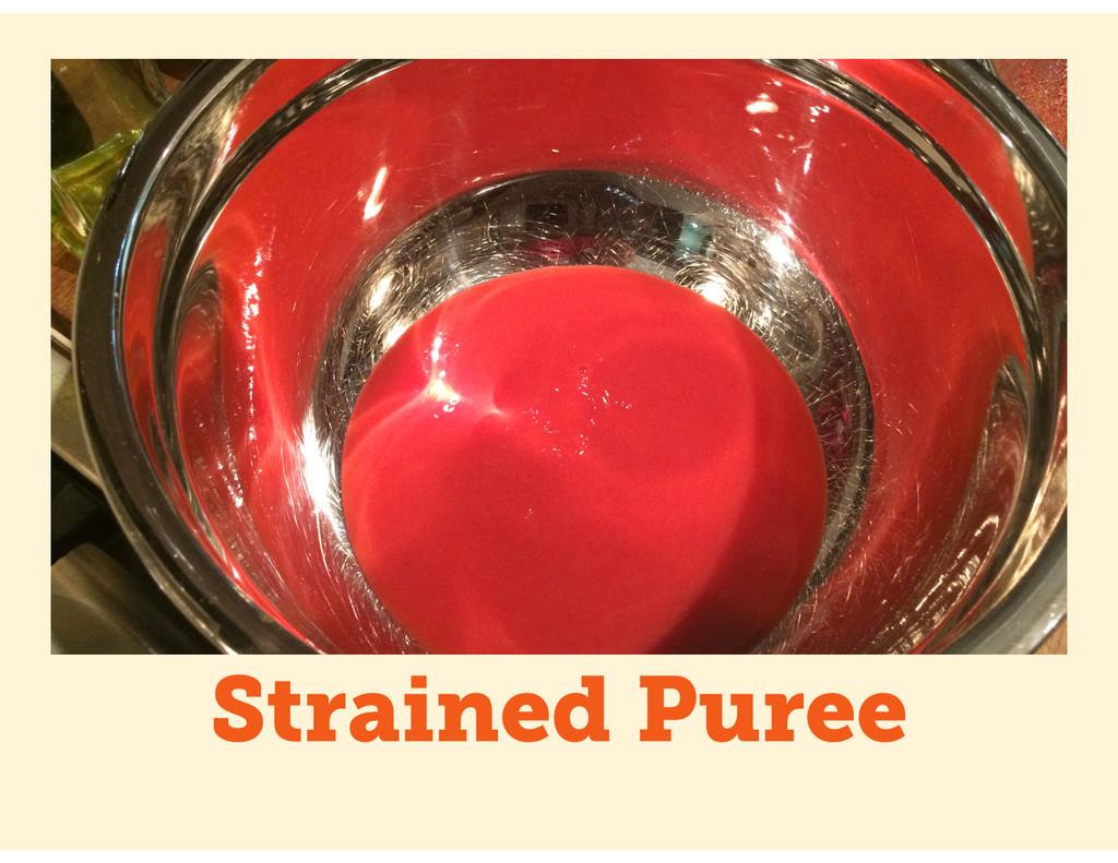 Strained Puree