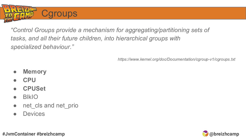 "@breizhcamp #JvmContainer #breizhcamp Cgroups ""..."