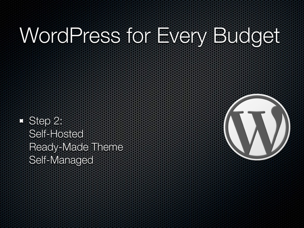 WordPress for Every Budget Step 2: Self-Hosted ...