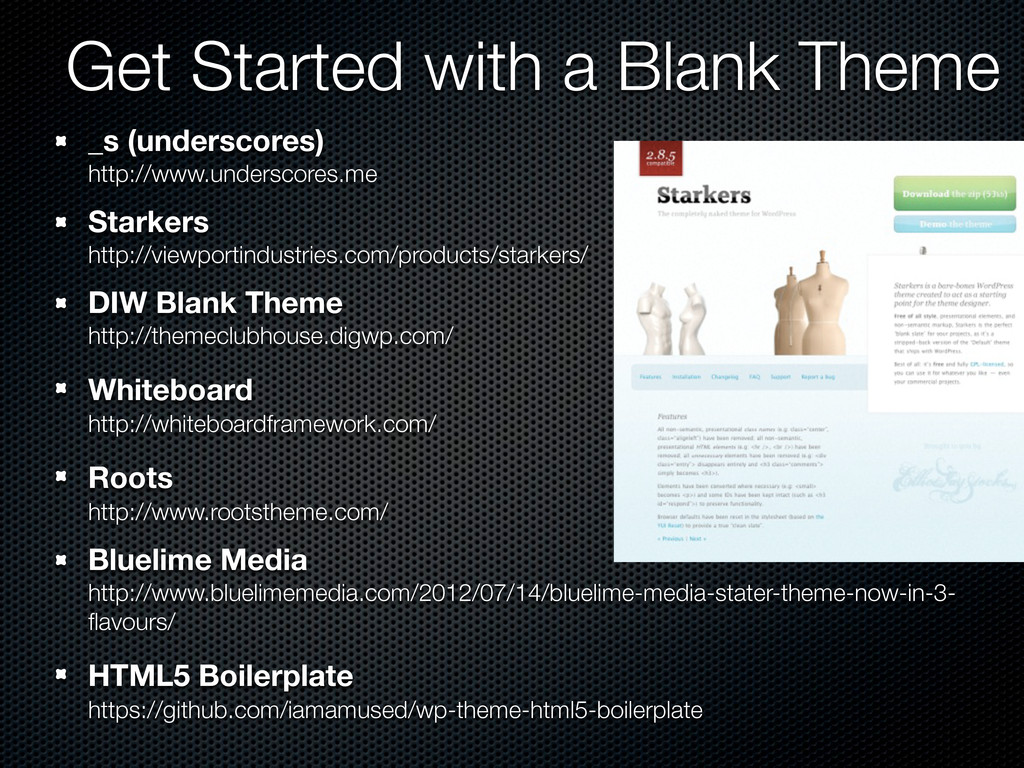 Get Started with a Blank Theme _s (underscores)...