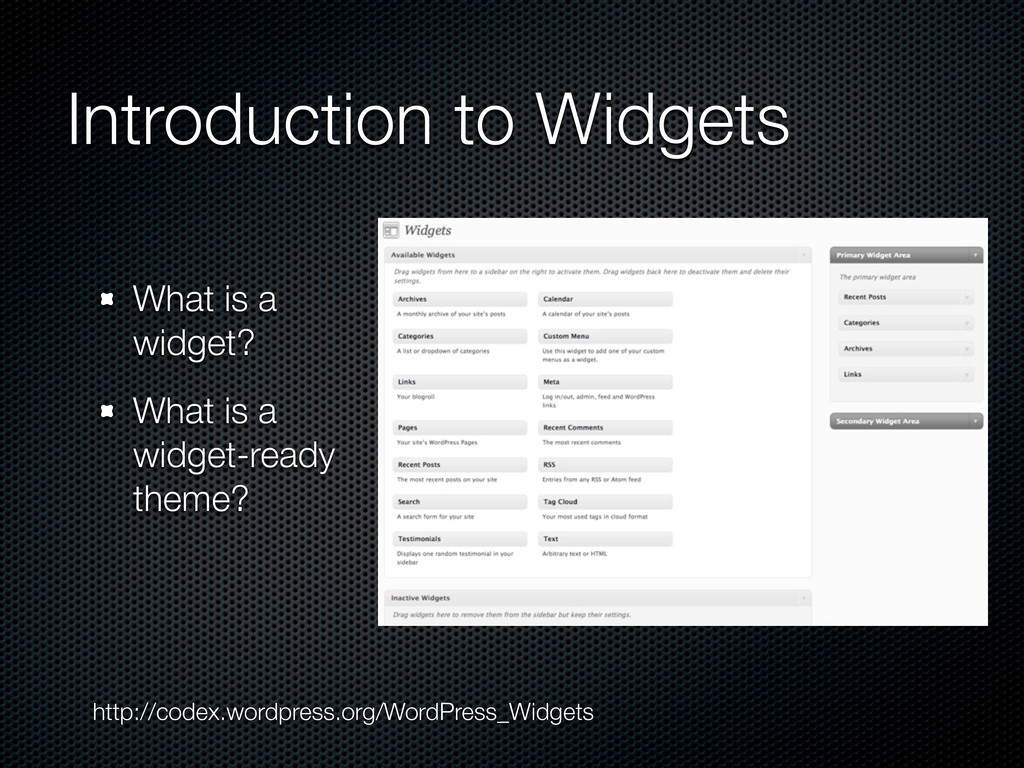 Introduction to Widgets What is a widget? What ...