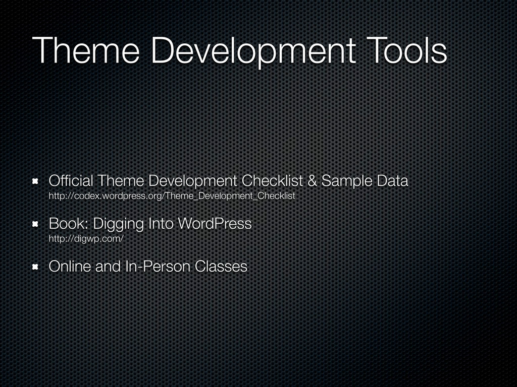 Theme Development Tools Official Theme Developme...