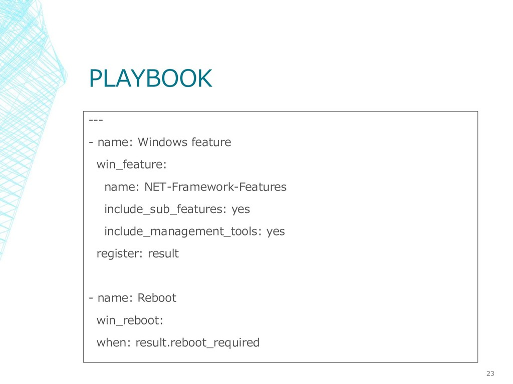 PLAYBOOK --- - name: Windows feature win_featur...