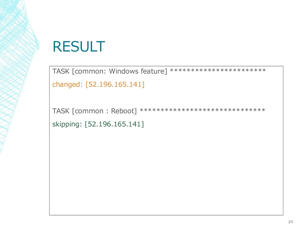 RESULT TASK [common: Windows feature] *********...