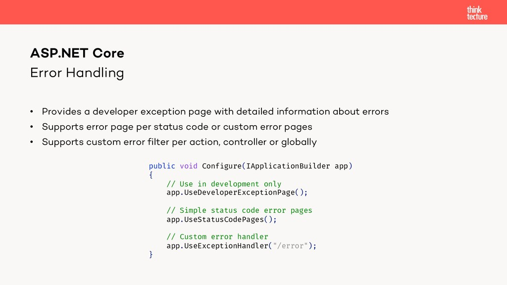 Error Handling • Provides a developer exception...