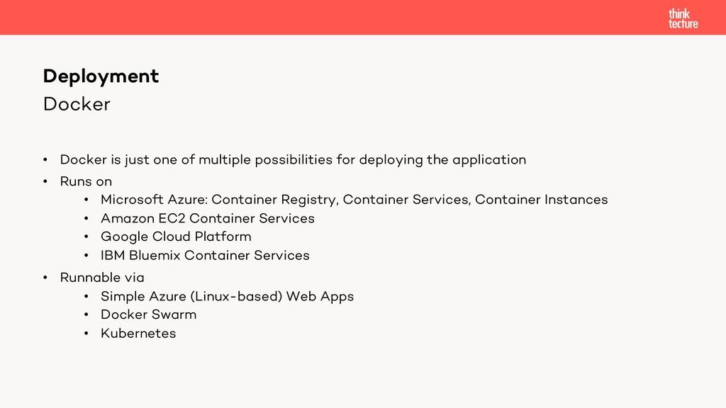 Docker • Docker is just one of multiple possibi...