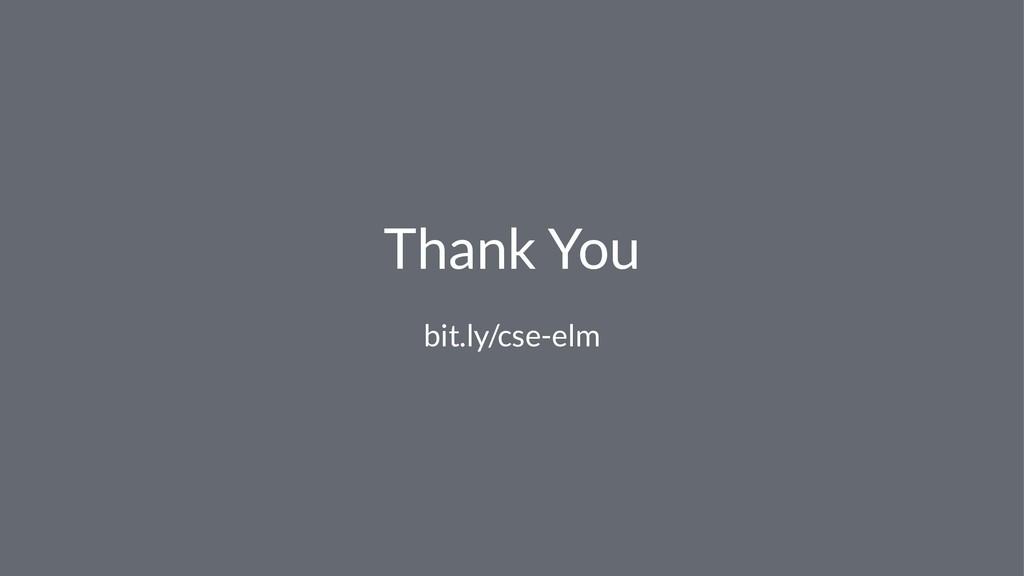 Thank You bit.ly/cse-elm