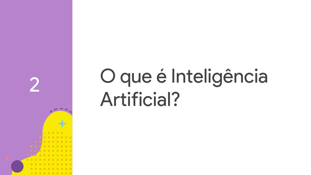 O que é Inteligência Artificial? 2