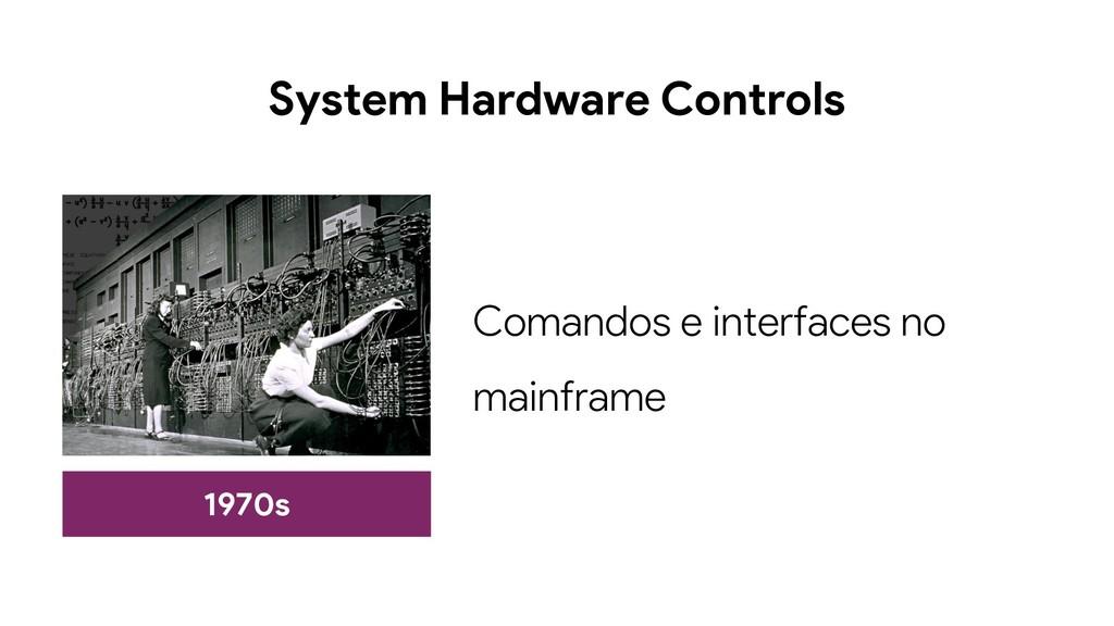 System Hardware Controls 1970s Comandos e inter...