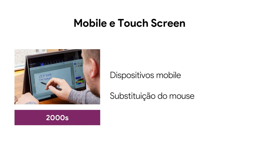 Mobile e Touch Screen 2000s Dispositivos mobile...