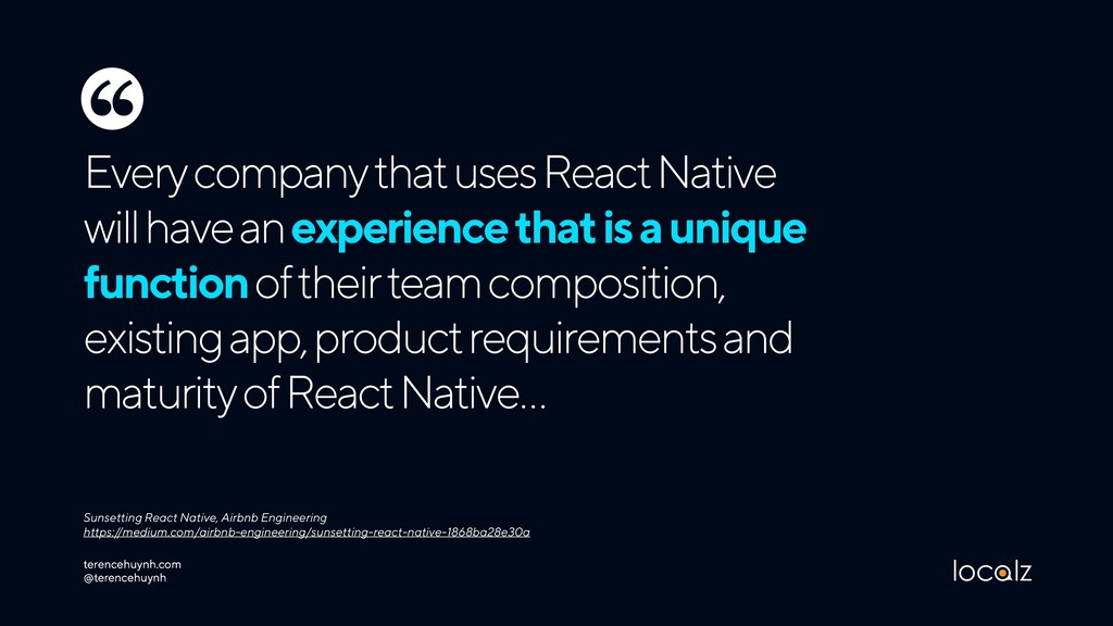 Every company that uses React Native will have ...