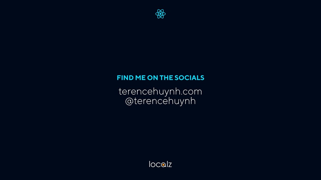 FIND ME ON THE SOCIALS terencehuynh.com @terenc...