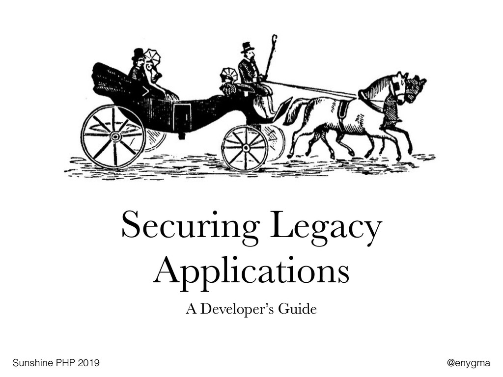 Securing Legacy Applications A Developer's Guid...
