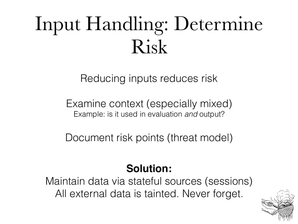 Input Handling: Determine Risk Reducing inputs ...