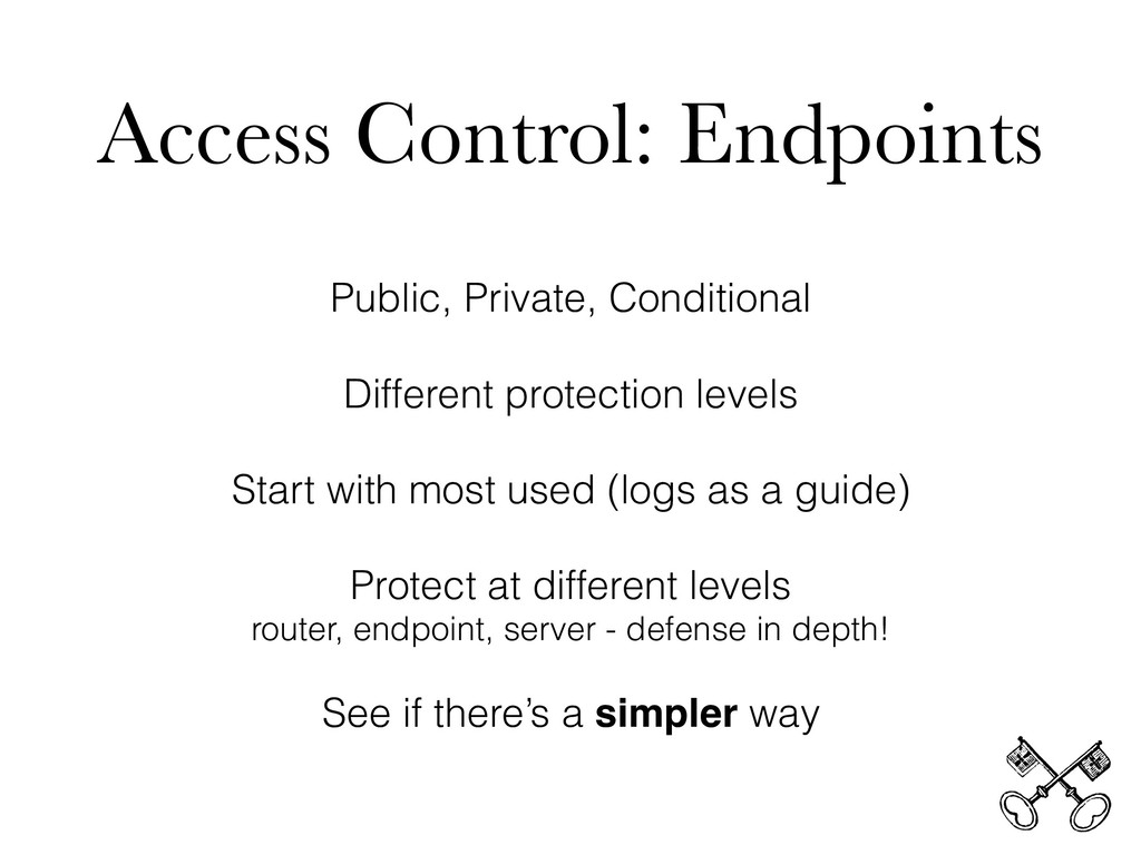Access Control: Endpoints Public, Private, Cond...