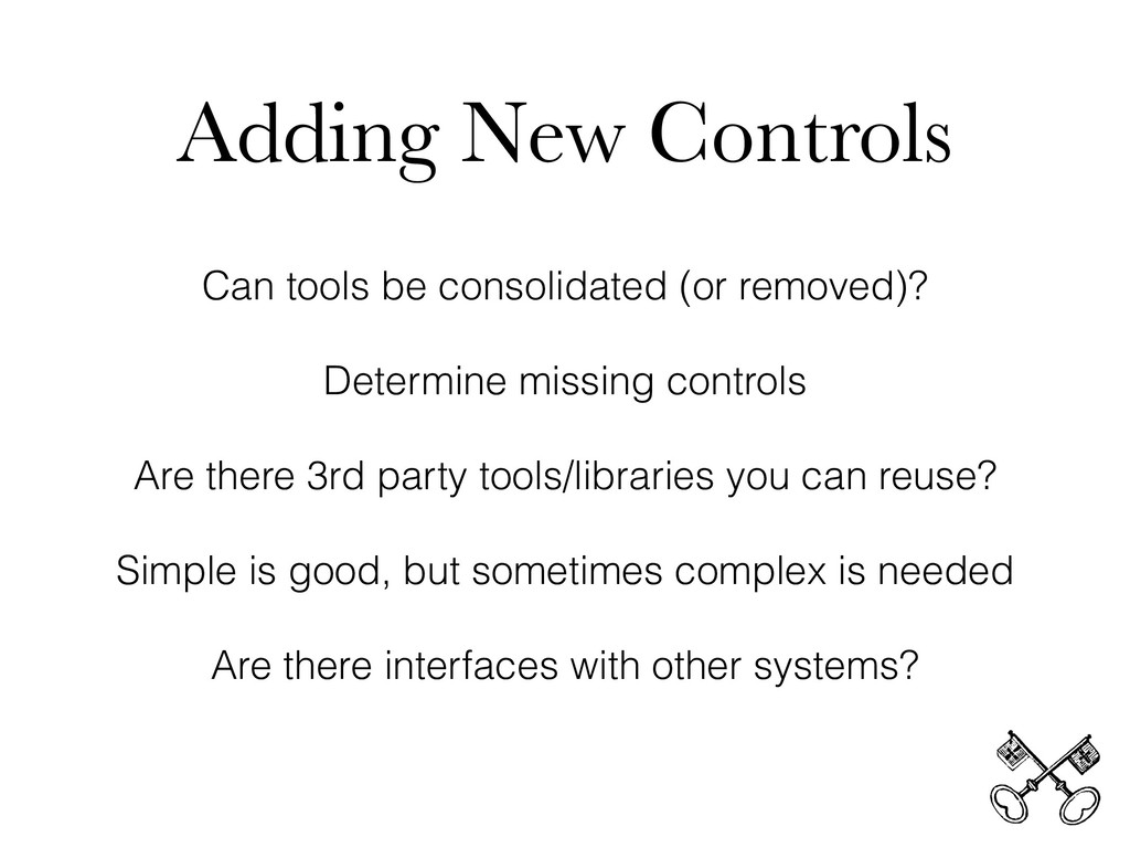 Adding New Controls Can tools be consolidated (...