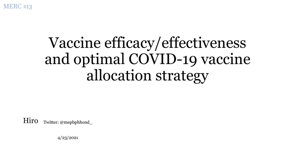 Vaccine efficacy/effectiveness and optimal COVI...