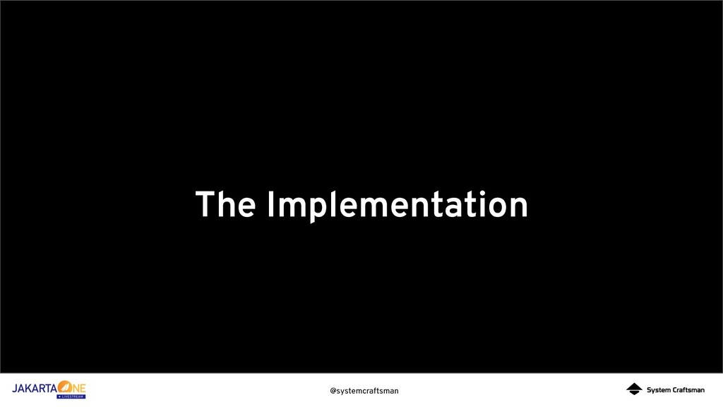 @systemcraftsman The Implementation