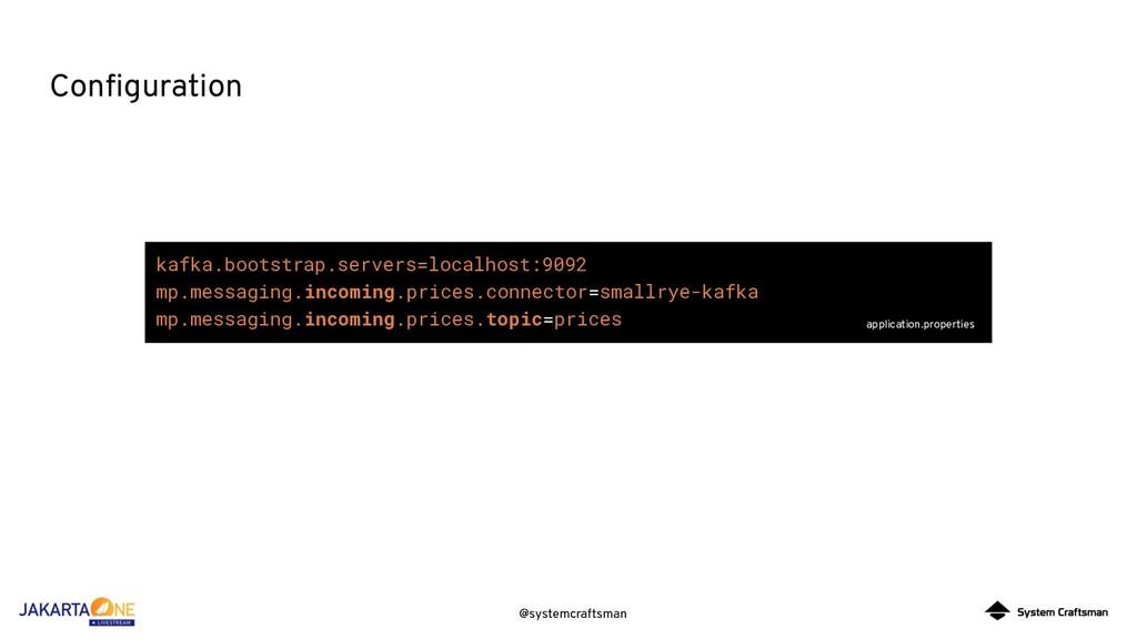 @systemcraftsman Configuration kafka.bootstrap.s...