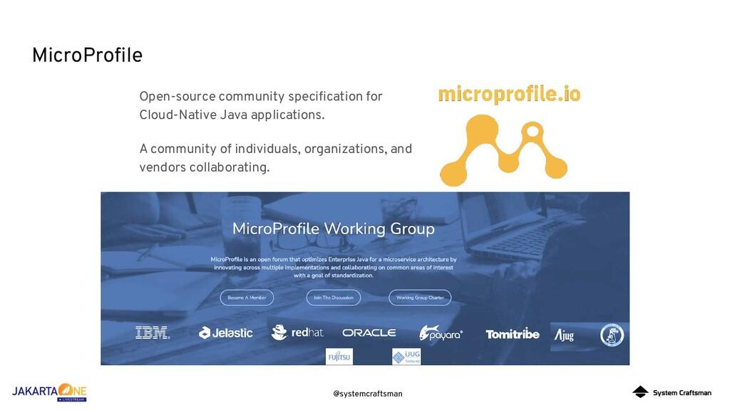 @systemcraftsman MicroProfile Open-source commun...