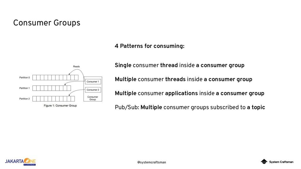 @systemcraftsman Consumer Groups Single consume...